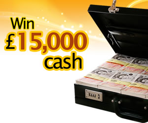 Win £15,000 in Cash – UK
